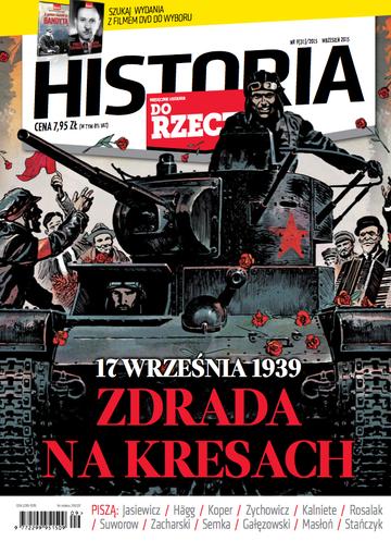 """Okładka miesięcznika """"Historia Do Rzeczy"""" nr 9/2015 (31)"""